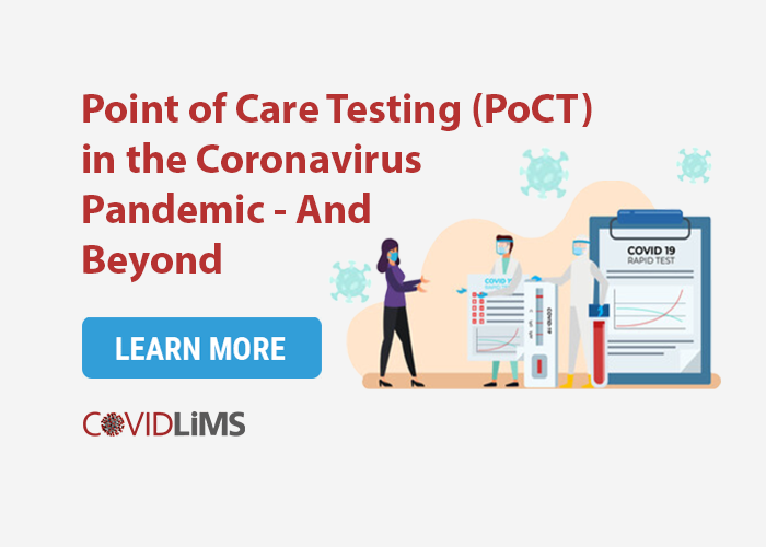 Point of Care Testing (PoCT) in the Coronavirus Pandemic – And Beyond